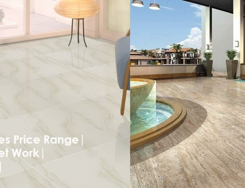 Vitrified Tiles Price Range | Square Feet Work | Tile In Box